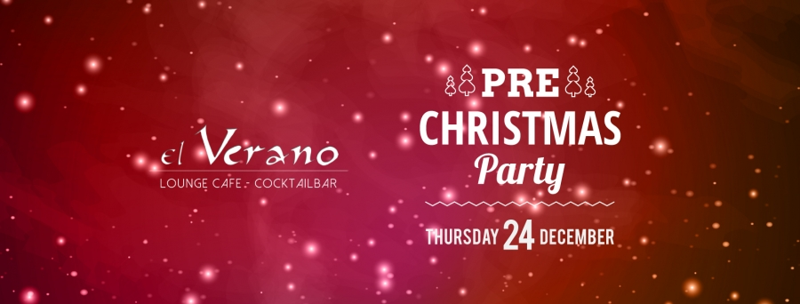 PRE XMAS PARTY @ EL VERANO BAR