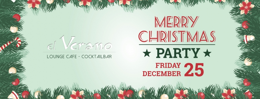 CHRISTMAS PARTY @ EL VERANO BAR
