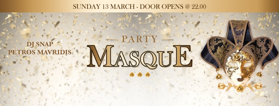 GRAND PARTY MASQUE @ EL VERANO BAR